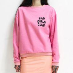 Bad Girls Club sweatshirt
