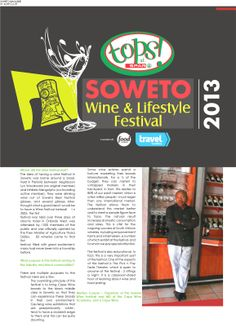 Soweto Magazine, 2013 TOPS at SPAR Soweto Wine & Lifestyle Festival founder Wine Festival, 10 Years, Magazine, Lifestyle, Reading, Tops, Magazines, Reading Books, Warehouse