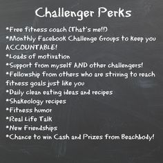 What's in it for you? Become my a Challenger in my next Challenge group and claim these benefits for yourself! www.beachbodycoach.com/Stace89