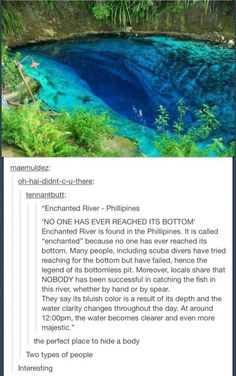 Nice. There's one of these in England too, I believe. It's not so much a river as it is a deep crack in the earth filled with water, evidently. Enchanted River, Adventure Travel, Nature Photography, Places To Go, Sun, Humor, Beautiful, Rivers, Scenery