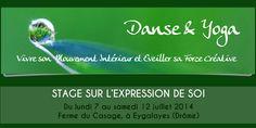 EYGALAYES, DRÔME  - Du 7 au 12 juillet - Stage de danse et yoga sur l'expression de soi