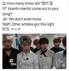 BTS||BST how many times did manhi come on the song?