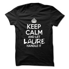 [Love Tshirt name printing] Keep Calm And Let Laure Handle It  Funny Name Shirt  Shirts of year  Keep Calm And Let Laure Handle It  Funny Name Shirt !!!  Tshirt Guys Lady Hodie  SHARE and Get Discount Today Order now before we SELL OUT  Camping a lily thing you wouldnt understand keep calm let hand it tshirt design funny names calm and let laure handle it funny name shirt it keep calm and let emini handle itcalm emine