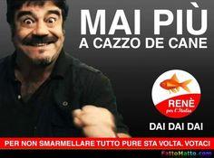 Renè per l'Italia - Mai più a cazzo de cane - via FattoMatto.com #FattoMatto