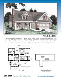 The Echo Hills  To learn more about building your new home with Excel Homes, or to download any of our plan brochures, please visit us at www.excelhomes.com.