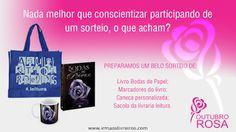 ALEGRIA DE VIVER E AMAR O QUE É BOM!!: [DIVULGAÇÃO DE SORTEIOS] - #OUTUBRO ROSA