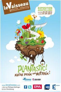 Exposition PLANTASTIC !. Du 25 septembre 2012 au 1er septembre 2013 à Strasbourg.