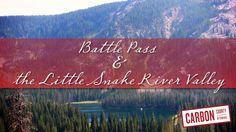 Battle Pass is A 57-mile paved highway over the crest of the Sierra Madre Mountains of the Medicine Bow National Forest. This drive is a beautiful route that climbs high over the Sierra Madre of southeastern Wyoming.  On the road to nowhere, the Little Snake River Valley is one of Wyoming's best kept secrets.  To learn more or watch the video visit: http://www.wyomingcarboncounty.com/index.php/resources/video