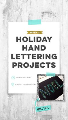 Holiday Hand Lettering Projects: Week 2