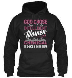 Chemical Engineer - Intelligent Women #ChemicalEngineer