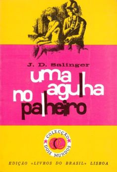 Portuguese edition of JD Salinger's 'The Catcher in the Rye' by Livros do Brasil