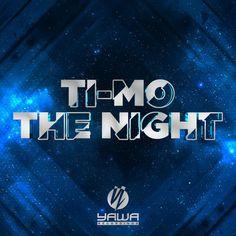 Ti-Mo - The Night - Single [AAC M4A] (2016)  Download: http://dwntoxix.blogspot.cl/2016/06/ti-mo-night-single-aac-m4a-2016.html