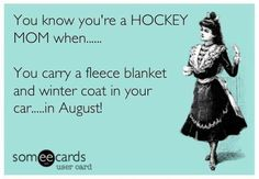 Hockey mom ---- that's me!!!