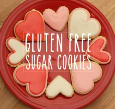 Gluten Free Sugar Cookies for Valentines Day #glutenfree #cookies #Valentines #treats