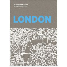 Palomar Transparent City Map Diary - London ($17) ❤ liked on Polyvore featuring home, home decor, fillers, books, art, london, multi and map home decor