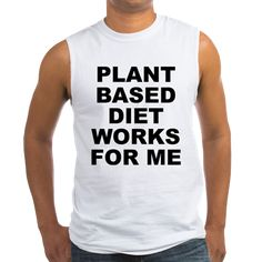 Men's light color white sleeveless shirt with Plant Based Diet Works For Me theme. Plant base is a broad term for people that mostly consume fruits, vegetables, herbs, seeds, grains and other plant products in their diet. Available in medium, large, x-large for only $20.99. Go to the link to purchase the product and to see other options – http://www.cafepress.com/stplantbased