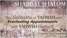 Official House of Yahweh, Abilene, TX. Ready to find out the scriptural truth? Welcome to The House of Yahweh. Sabbath Day Holy, Happy Sabbath, Good Shabbos, Shavua Tov, Israel Today, Shabbat Candles, Be Exalted, Old And New Testament, Shabbat Shalom