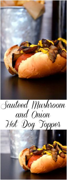 sauteed mushroom and onion hot dog topper