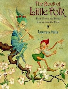 Little folk❤•♥.•:*´¨`*:•♥•❤Lauren Mills.