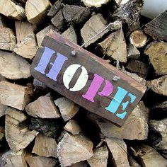 HaM / HOPE - nádej  Wooden table - drevená tabuľka