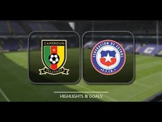Cameroon vs Chile FIFA Confederations Cup game  Full Match HD Highlights...