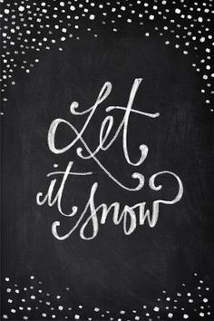 Let it snow - chalkboard