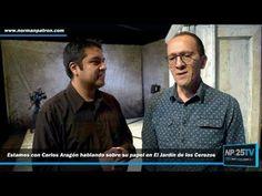 Carlos Aragón El Jardín de los Cerezos Foro Shakespeare NP25TV 2017