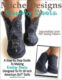 Pixie Faire Miche Designs Cowboy Boots 18 inch Doll Shoe Pattern for American Girl Dolls - PDF American Girl Outfits, Ropa American Girl, American Girl Doll Shoes, American Doll Clothes, Girl Doll Clothes, Barbie Clothes, Barbie Barbie, Barbie House, Doll Shoe Patterns