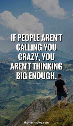 I must be thinking big enough . . .