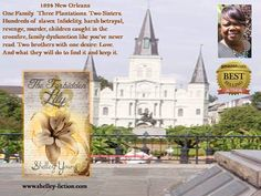 Relive 1824 New Orleans and the French Creole culture.