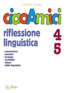 """Cover of """"CIAO AMICI RIFLESSIONE LINGUISTICA"""""""