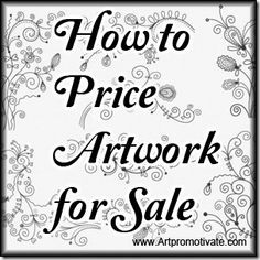 price artwork for sale - article on artpromotivate Price Artwork, Artwork For Sale, Sell My Art, Craft Business, Business Ideas, Business Articles, Business Help, Painting Tips, Pour Painting