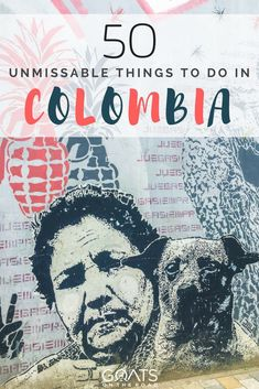 The Best Parts Of Colombia   What To Do In Colombia   South America Backpacking Itinerary #southamericatravel