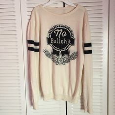 Brandy Melville no bullshit sweater Brand new without tags, never worn. Offers on posh will be declined. Ask for cheaper pricing on mercar but keep in mind im in no rush to sell this fabulous piece NO TRADES Brandy Melville Sweaters