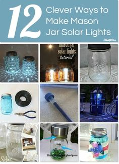 12 clever ways to make mason jar solar lights.