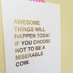 This made me chuckle lol. I need to read this every morning. Then I'd always be awesome.