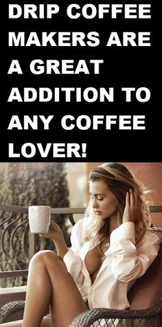 10 Best Drip Coffee Maker Reviews & Guide!