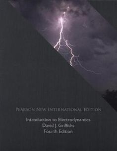 Introduction to electrodynamics / David J. Griffiths (2014)