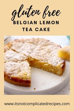 Learn how to make this delicious Easy Gluten-Free Belgian Lemon Tea Cake. So simple to make, and even easier to eat! Head to the blog to get more details and the recipe.  Lemon Cake | Gluten-Free Lemon Cake  #lemoncake #glutenfreecake #glutenfreelemoncake  #belgianlemonteacake #cakerecipes #easyrecipes #easycakerecipes #itsnotcomplicatedrecipes #cravecookconsume  itsnotcomplicatedrecipes.com Gluten Free Lemon Cake, Gluten Free Sweets, Gluten Free Cakes, Gluten Free Baking, Lemon Dessert Recipes, Easy Cake Recipes, Easy Desserts, Free Recipes, Lemon Tea Cake
