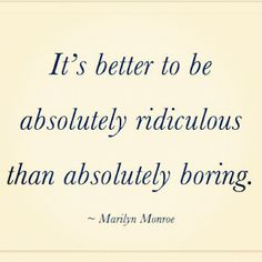 ridiculous quote, marilyn monroe
