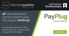 L'agence digitale #Mentalworks devient partenaire technique #Payplug, la nouvelle solution de paiement sécurisée sans contrat bancaire ni intégration technique lourde. Ce partenariat valide l'expertise de mentalworks dans le déploiement de solutions de paiement sécurisées pour les sites e-commerce de ses clients.