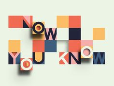 Now You Know designed by Greg Perkins. Connect with them on Dribbble; the global community for designers and creative professionals. Slogan Design, Signage Design, Graphic Design Posters, Graphic Design Inspiration, Typography Design, Print Design, Branding Design, Lettering, Identity Branding