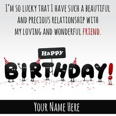 Happy Birthday Wishes Funny Greeting With Friend Name