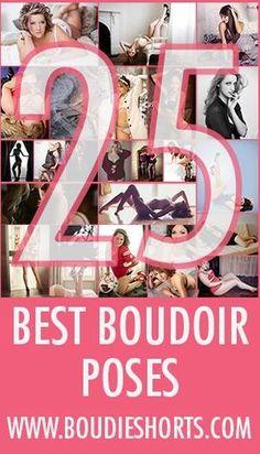 The 25 Best Boudoir Poses | Boudie Shorts - photography education for boudoir photographers