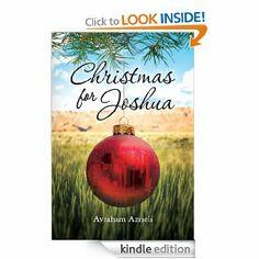 Amazon.com: Christmas for Joshua - A Novel, Avraham Azrieli