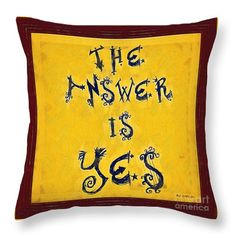 """Why not let everyone else guess the question when you display my painting """"The Answer"""" as a throw pillow? © 2013 RC deWinter"""