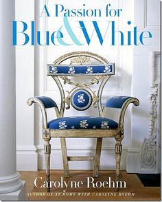 Booktopia has A Passion for Blue & White by Carolyne Roehm. Buy a discounted Hardcover of A Passion for Blue & White online from Australia's leading online bookstore. Decor, Blue And White, Blue Decor, Blue White Decor, White Decor, Shades Of Blue, Blue, White Interior, White Design