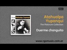 Atahualpa Yupanqui - Duerme changuito