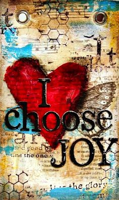 I choose joy, and tomorrow.again, I choose joy. Kunstjournal Inspiration, Art Journal Inspiration, Mixed Media Canvas, Mixed Media Art, Mixed Media Journal, Altered Books, Altered Art, Art Journal Pages, Art Journals