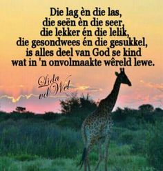 Die lag Afrikaans Quotes, Bible Prayers, Wisdom Quotes, Faith, God, Sayings, Amen, Motivational, King
